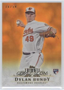 2013 Topps Tribute Orange #82 - Dylan Bundy /50
