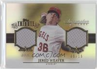 Jered Weaver /15