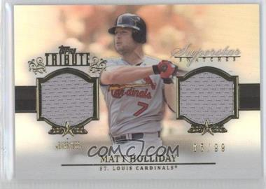 2013 Topps Tribute Superstar Swatches Relics #SS-MH - Matt Holliday /99