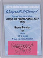 Bruce Rondon /99 [REDEMPTION Being Redeemed]