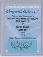 Aaron Hicks /10 [REDEMPTION Being Redeemed]
