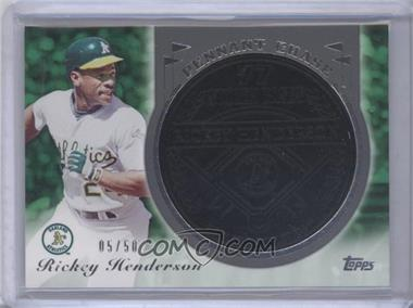 2013 Topps Update Series Pennant Chase Coins Wrought Iron #PCC-RH - Rickey Henderson /50