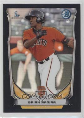 2014 Bowman - Prospects Chrome - Black Refractor #BCP100 - Brian Ragira /99