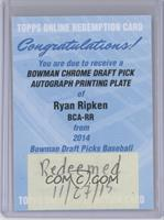 Ryan Ripken /1 [REDEMPTION Being Redeemed]