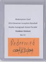 Yordano Ventura /25 [REDEMPTION Being Redeemed]