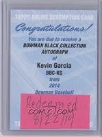 Kevin Garcia /25 [REDEMPTION Being Redeemed]