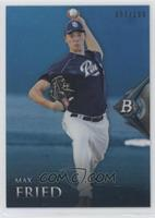 Max Fried /199