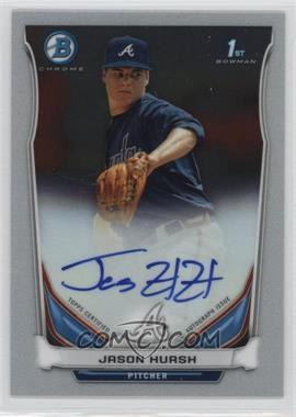 2014 Bowman Prospect Autographs Chrome #BCAP-JHU - Jason Hursh