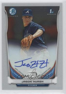 2014 Bowman Prospect Autographs Chrome #BCAP-JHU - Jason Hursh