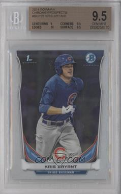 2014 Bowman Prospects Chrome #BCP25 - Kris Bryant [BGS 9.5]