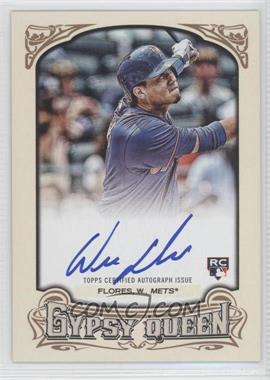 2014 Topps Gypsy Queen Autographs #GQA-WF - Wilmer Flores