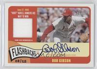 Bob Gibson /25