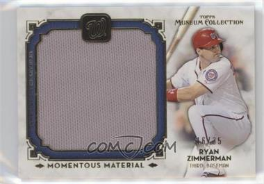 2014 Topps Museum Collection Momentous Material Jumbo Relics Gold #MMJR-RZI - Ryan Zimmerman /35