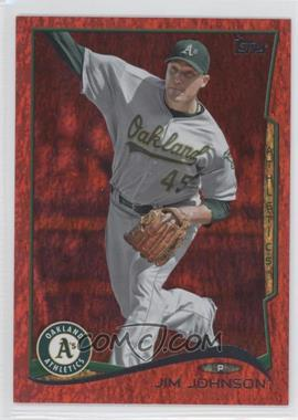 2014 Topps Red Hot Foil #487 - Jim Johnson