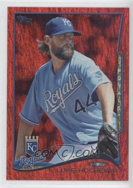 2014 Topps Red Hot Foil #586 - Luke Hochevar