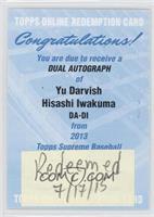 Yu Darvish, Hisashi Iwakuma /25 [REDEMPTIONBeingRedeemed]