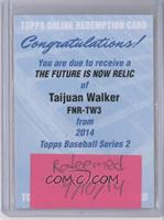 Taijuan Walker /99 [REDEMPTION Being Redeemed]
