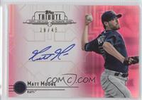 Matt Moore /45