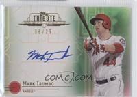 Mark Trumbo /25