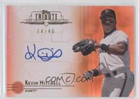Kevin Mitchell /40
