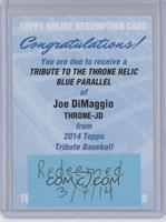 Joe DiMaggio /50 [REDEMPTION Being Redeemed]