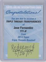Jose Fernandez /25 [REDEMPTION Being Redeemed]
