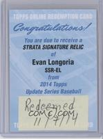 Evan Longoria /25 [REDEMPTION Being Redeemed]