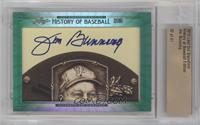 Jim Bunning /41 [ENCASED]