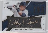 Victor Martinez /25