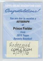 Prince Fielder [REDEMPTION Being Redeemed]