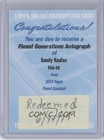 Sandy Koufax /25 [REDEMPTION Being Redeemed]