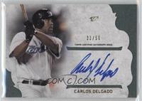 Carlos Delgado /50