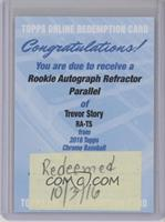 Trevor Story /499 [REDEMPTION Being Redeemed]