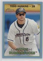 Todd Hankins /99