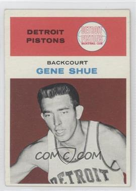 1961-62 Fleer - [Base] #41 - Gene Shue