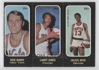 Rick Barry, Larry Jones, Julius Keye