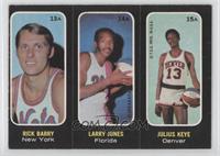 Rick Barry, Larry Jones, Julius Keye