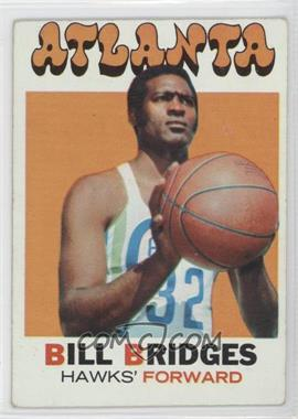 1971-72 Topps #132 - Bill Bridges [GoodtoVG‑EX]