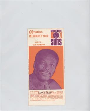 1972-73 Carnation Phoenix Suns Food Issue [Base] #N/A - Gus Johnson [Good to VG‑EX]