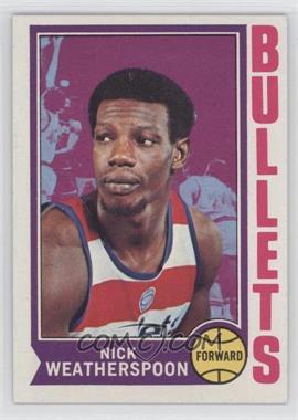 1974-75 Topps - [Base] #61 - Nick Weatherspoon