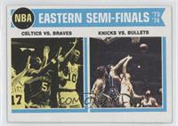 Eastern Semi-Finals (Boston Celtics Vs. Buffalo Braves, New York Knicks Vs. Bal…