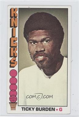 1976-77 Topps #51 - Ticky Burden