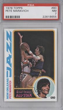 1978-79 Topps #80 - Pete Maravich [PSA7]