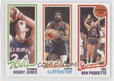 1980-81 Topps - [Base] #BJCRBP - Bobby Jones, Clifford Ray, Ben Poquette