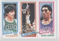 Pete Maravich, Slam Dunk Stars (Lloyd Free), Dennis Johnson