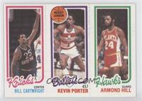 Bill Cartwright, Kevin Porter, Armond Hill