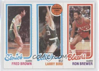1980-81 Topps #FBLBRB - Fred Brown, Larry Bird, Ron Brewer