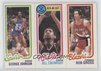 George Johnson, Bill Cartwright, Bob Gross