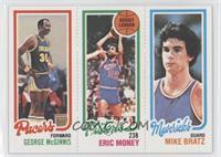 George McGinnis, Eric Money, Mike Bratz