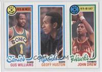 Gus Williams, Geoff Huston, John Drew
